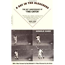 A Day In The Bleachers by Arnold Hano (2004-04-05)