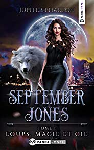 Loups, Magie et Cie (September Jones t. 1)