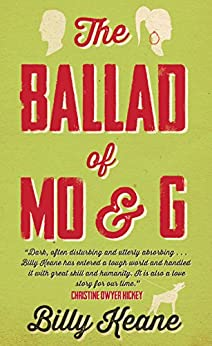 The Ballad of Mo and G by [Keane, Billy]