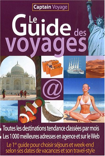Le Guide des voyages : Captain Voyage par Captain Voyage