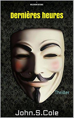 dernires-heures-trois-premiers-chapitres-thriller