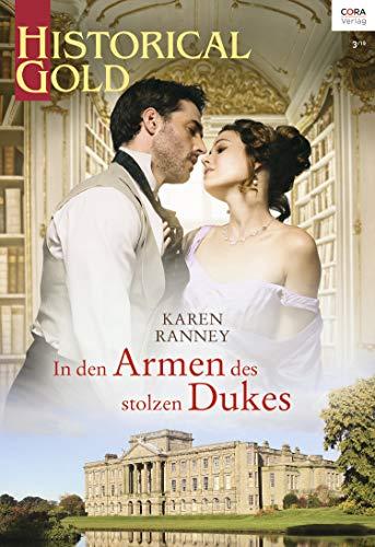 In den Armen des stolzen Dukes (Historical Gold 337)