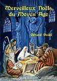 Merveilleux Noëls du Moyen Âge