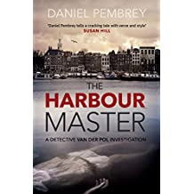 The Harbour Master: An atmospheric Amsterdam detective investigation