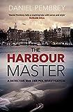 The Harbour Master (DetectiveHenkvanderPol) by Daniel Pembrey