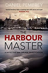 The Harbour Master (Detective Henk van der Pol Book 1)