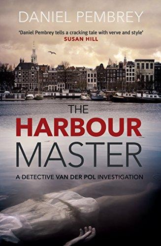 The Harbour Master (Detective Henk van der Pol Book 1) (English Edition) por Daniel Pembrey