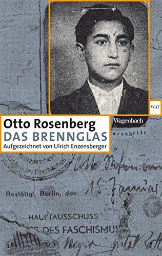 Das Brennglas - Aufgezeichnet von Ulrich Enzensberger (WAT)