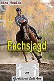 Fuchsjagd (Pferdeinternat Sankt Anna 37)