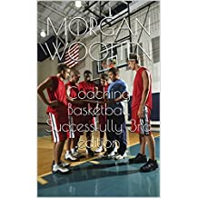Coaching Basketball Successfully 3rd edition