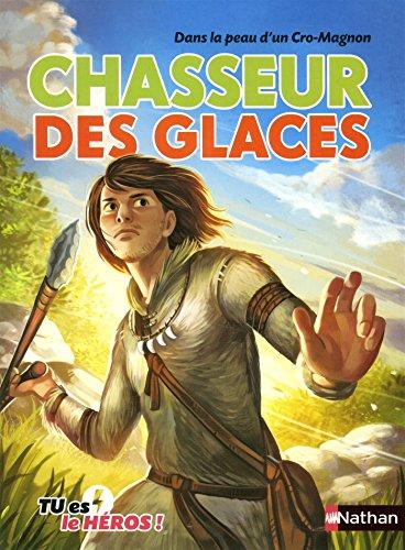Cro-Magnon - Livre dont tu es le héros - Dès 8 ans (13) par Madeleine Deny