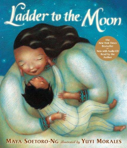Ladder to the Moon with CD by Maya Soetoro-Ng (2012-03-13)