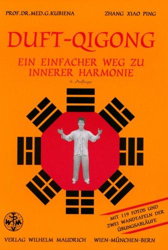 Duft-Qigong - Ein einfacher Weg zu innerer Harmonie.