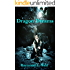 Dragon Dreams (Dragon Wars & Snowden the White Dragon)