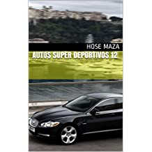 Autos super deportivos 12 (Spanish Edition)