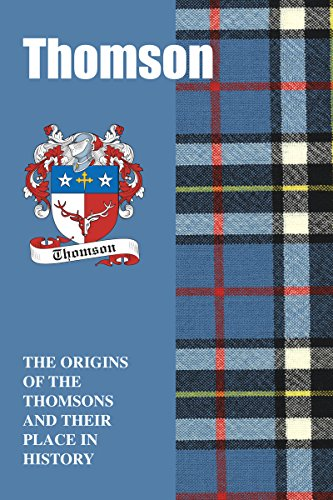 thomson-scottish-clan-mini-book-the-origins-of-the-thomsons-and-their-place-in-history-scottish-clan