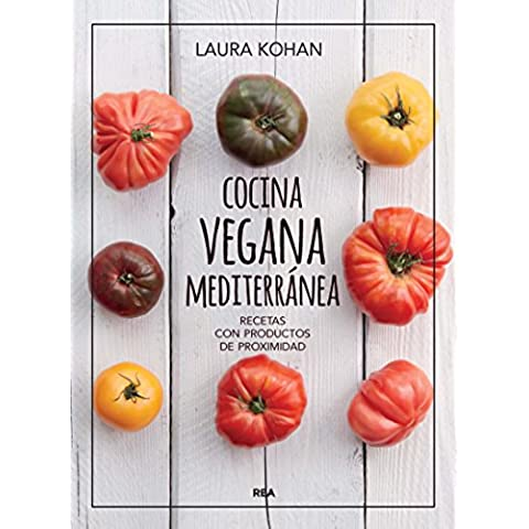 Cocina vegana mediterránea (ILUSTRADOS INTEGRAL)
