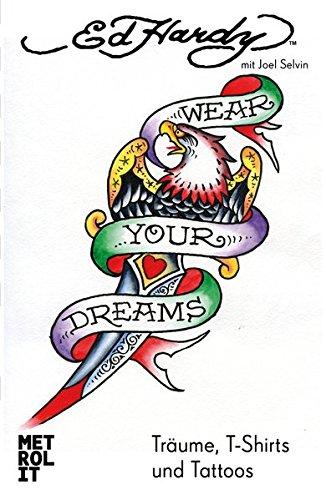 Preisvergleich Produktbild Wear Your Dreams: Träume, T-Shirts und Tattoos