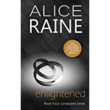 Enlightened: A dark erotic BDSM novel (Untwisted Series Book 4)