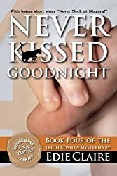 Never Kissed Goodnight: A Leigh Koslow Mystery by Edie Claire (2012-05-31)