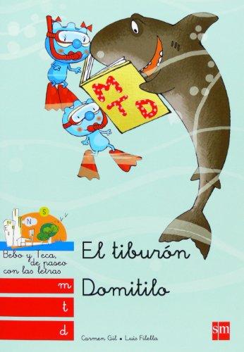 El Tiburón Domitilo: M, T, D: