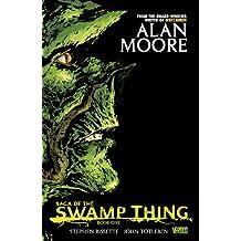 Saga of the Swamp Thing Book 1