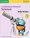 Cover of: Cambridge Primary Science Skills Builder 5 | Fiona Baxter, Liz Dilley