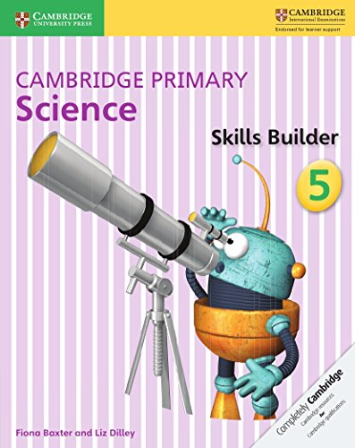 Cambridge primary science skills builder. Per la Scuola elementare: 5