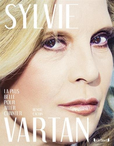 Sylvie Vartan : La plus belle pour aller chanter