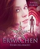 'Erwachen (Liebe I Mystery): Stern der...' von 'Elvira Zeißler'