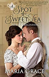 A Spot of Sweet Tea: Hopes and Beginnings Short Story Collection (English Edition)