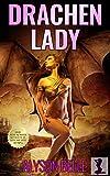 Drachen-Lady (Eine Sexy Fantasie Körpertausch Online 3)