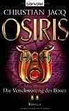 Die Verschwörung des Bösen Osiris - Christian Jacq