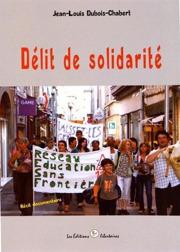 Délit de solidarité par Jean-Louis Dubois-Chabert