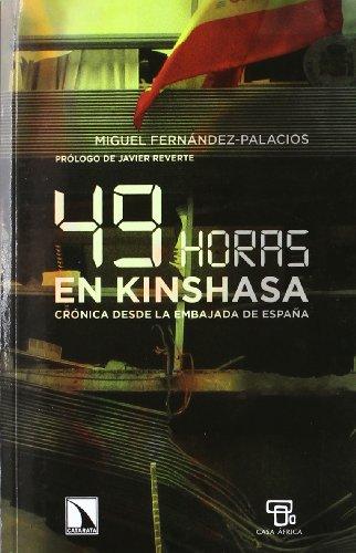 49 horas en Kinshasa: Crónica desde la Embajada de España (Mayor)