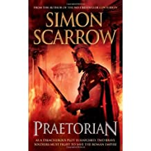 Praetorian (Roman Legion II) by Scarrow, Simon (2011) Hardcover