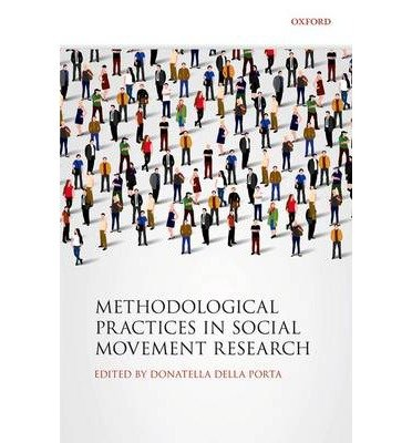 [(Methodological Practices in Social Movement Research)] [ Edited by Donatella Della Porta ] [November, 2014]