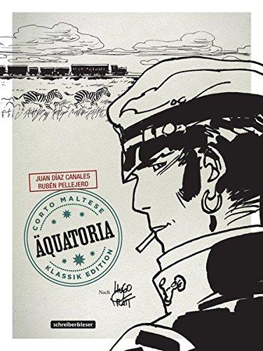 Corto Maltese: 14. Äquatoria (Klassik-Edition in Schwarz-Weiß) (Corto Maltese - Klassik-Edition)