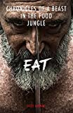 eat chronicles of a beast in the food jungle version anglaise