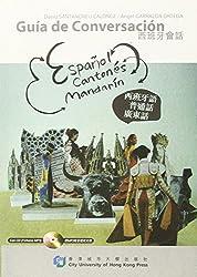 Guia De Conversacion: Espanol, Cantones, Mandarin