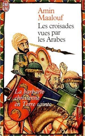 Les Croisades Vues Par Les Arabes (Fiction, Poetry & Drama)
