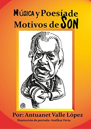 Música y Poesía de Motivos de Son por Antuanet  Valle López