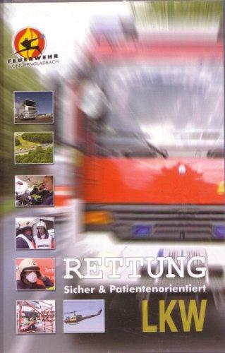 Rettung - sicher und patientenorientiert: LKW [Lehrvideo der Feuerwehr Mönchengladbach]