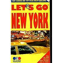 Let's Go New York: Guide Pratique De Voyage