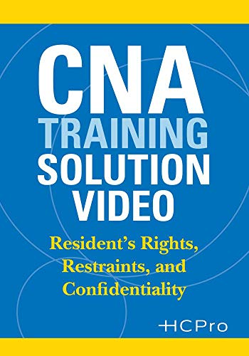CNA Training Solution Video: Resident's Rights, Restraints, and Confidentiality - Cna Training