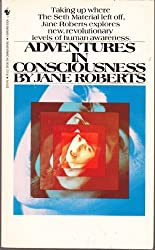 Adventures in Consciousness by Roberts Jane (1987-01-01)