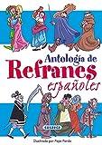 Antología de refranes españoles (Chistes, Curiosidades, Acertijos)