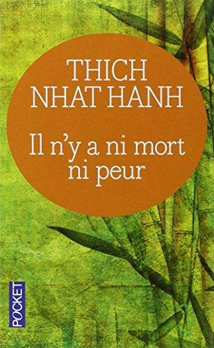 Il n'y a ni mort ni peur par Thich Nhat Hanh