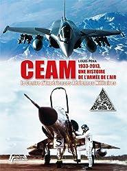 Le CEAM: Centre d'Expériences Aériennes Militaires