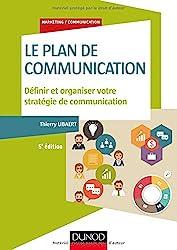 Le plan de communication - Définir et organiser votre stratégie de communication